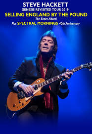Steve Hackett - <b>Genesis</b> Revisited '<b>Selling England</b> by the Pound ...