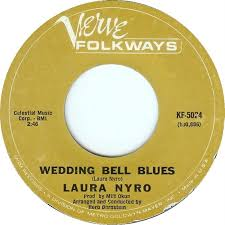 "Single de Laura Nyro ""Wedding bell blues"""