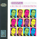 George Gershwin: The Essential Collection album by
