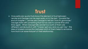 theme trust loneliness by blake martin and lalchhuan ppt one particular quote that shows the element of trust between lennie and george can be