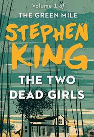 the two dead girls ebook by stephen king official publisher page the two dead girls 9781501138287 hr