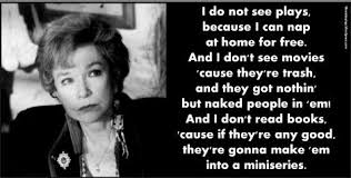 Famous Quotes From Steel Magnolias | Shirley MacLaine – Steel ... via Relatably.com