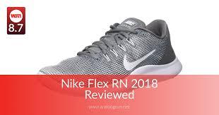 <b>Nike Flex RN 2018</b> Reviewed for Performance in 2019   WalkJogRun