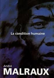 Resultado de imagen para andre malraux la condición humana