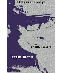 original essays truth blend buy original essays truth blend  original essays truth blend
