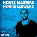 House Masters: Henrik Schwarz