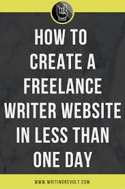 17 best images about writing revolt courses how to set up a lance writer website in 1 day or less