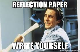 reflection paper write yourself - Patrick Bateman With Axe | Meme ... via Relatably.com