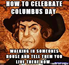 Columbus Day 2015: Best Funny GIFS & Memes | Heavy.com via Relatably.com