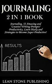 Journaling: 2 in 1 Book: Journaling: 52 Amazing and ... - Amazon.com