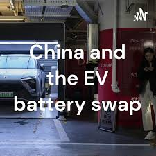 China and the EV battery swap