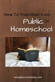 top 25 ideas about how to start homeschooling how how to transition from public to homeschool