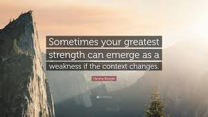 harsha bhogle quote sometimes your greatest strength can emerge harsha bhogle quote sometimes your greatest strength can emerge as a weakness if the