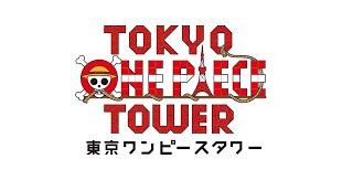 TOKYO <b>ONE PIECE</b> TOWER