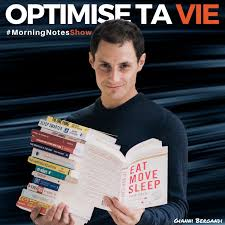 Optimise ta vie (Le MorningNote Show)