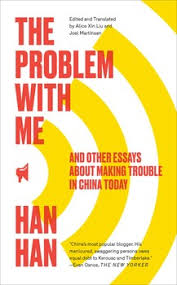 the problem with me  book by han han  official publisher page  the problem with me