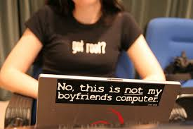 Not my boyfriend's laptop