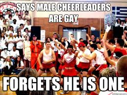 Says male cheerleaders are gay forgets he is one - dean gayer ... via Relatably.com