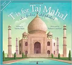 T is for <b>Taj Mahal: An</b> India Alphabet (Discover the World): Bajaj ...