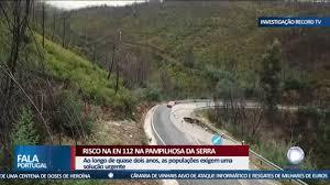 Investigação Record TV – Risco na EN 112 na Pampilhosa da Serra