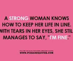Image result for i am strong girl to face world