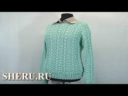 Вязание спицами <b>пуловера</b> Урок 55 часть 1 из 3 Knitting Pullover ...