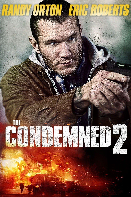 The Condemned 2 (2015) Dual Audio (Hindi-English) 480p | 720p