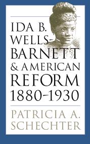 suggested works princeton african american studies ida b wells barnett and american reform 1880 1930
