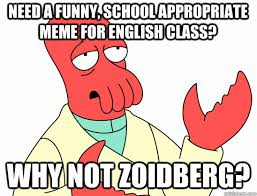 Need a funny, school appropriate meme for English class? why not ... via Relatably.com