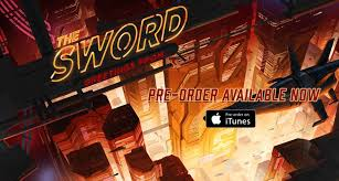 The <b>Sword</b> - Pre-order our new live album <b>Greetings From</b> ...