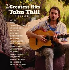 "These were the most inspiring things about 2013… Best Of LP: John Thill. John Thill ""Greatest"" doesn't even begin to describe this… - John-Thill"