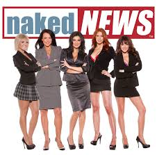 Image result for naked news