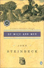 of mice and men     by john steinbeck   review    of mice and men     by john steinbeck   review