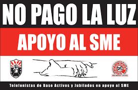 La lucha del Sindicato mexicano de electricistas sigue (@SME, #SME)