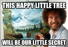 Delightful Bob Ross memes | quickmeme via Relatably.com