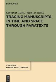 Tracing Manuscripts in <b>Time and Space</b> through Paratexts | De Gruyter