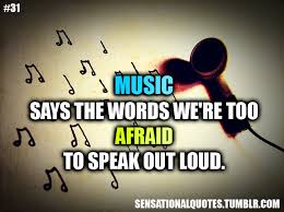 Quotes Fans Music Quotes And Sayings About Life
