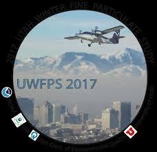 Utah <b>Winter</b> Fine Particulate Study (UWFPS) <b>2017</b> Final Report
