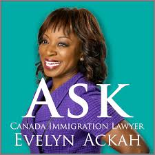 Ask Canada Immigration Lawyer Evelyn Ackah