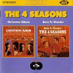 The 4 Seasons' Christmas Album/Born to Wander