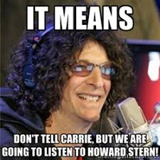"Don't get ""stern"" with me - Howard stern 
