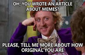 Top List of Memes And All The Meme Themes You Will Ever Need ... via Relatably.com