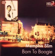 <b>Memphis Slim</b> - <b>Born</b> To Boogie (1999, CD) | Discogs