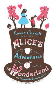 Bildergebnis für alices adventures in wonderland and through the looking glass book cover