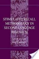 Stimulated Recall <b>Methodology</b> in Second Language <b>Research</b> ...
