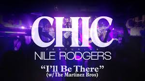 "<b>CHIC</b> feat <b>Nile Rodgers</b> - ""I'll Be There"" [US MIX] - YouTube"