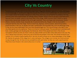 living in the city versus country   city vs country