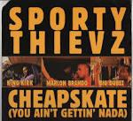 Cheapskate (You Ain't Gettin' Nada) [12