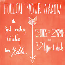 Follow Your Arrow Mystery KAL pattern by Ysolda Teague - Ravelry