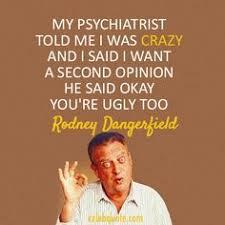 Rodney Dangerfield Quotes on Pinterest   Motivational Monday ... via Relatably.com